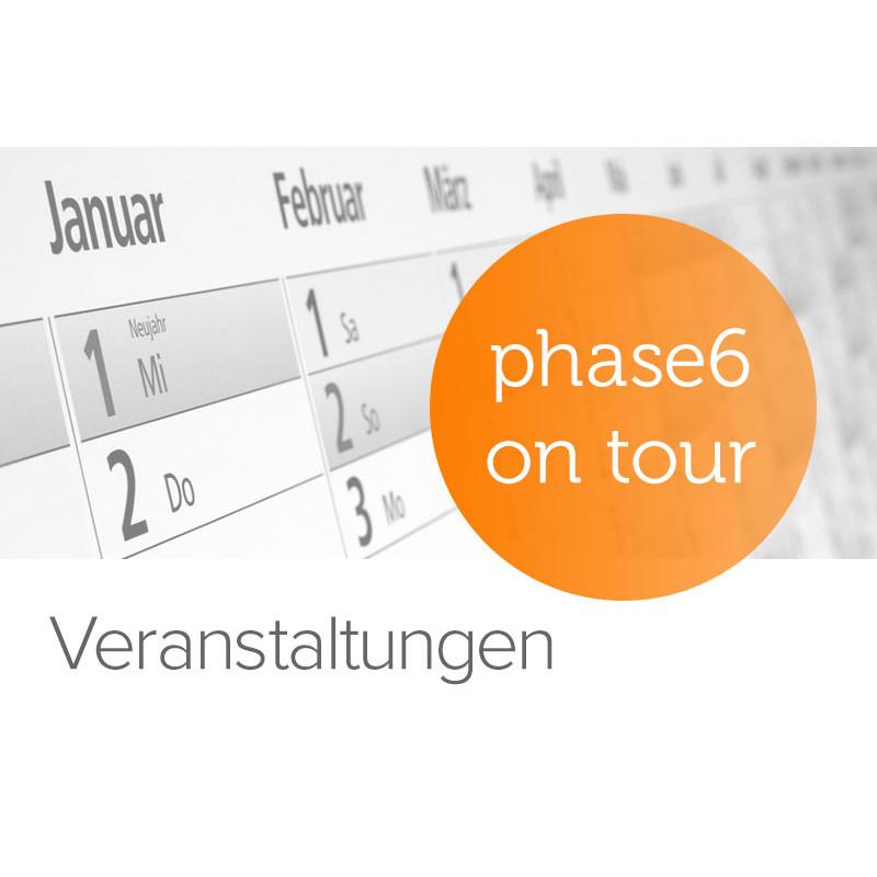 phase6 Veranstaltungen